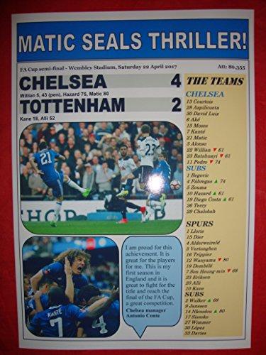 Lilywhite Multimedia Chelsea 4 Tottenham Hotspur 2 - 2017 FA Cup Halbfinale - Souvenirdruck -