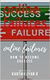 online failures: step to success (English Edition)