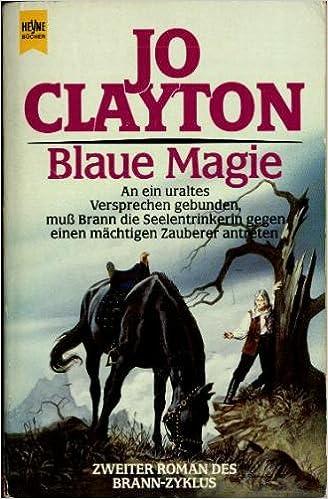 Jo Clayton - Blaue Magie (Brann-Trilogie 2)