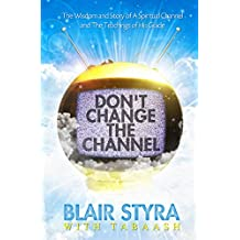 Don't Change the Channel (English Edition)