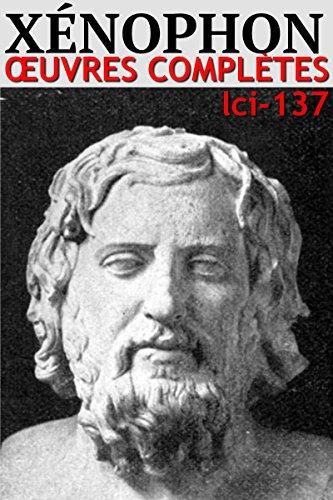 Xénophon - Oeuvres Complètes: lci-137 (lci-eBooks) par Xénophon