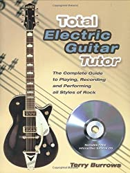 Total Electric Guitar Tutor by Terry Burrows (2006-03-06)