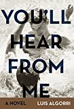 You'll hear from me: A gay story about passion and love (English Edition)