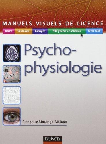 Manuel visuel de psychophysiologie de Franoise Morange-Majoux (29 juin 2011) Broch
