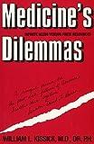 Medicine′s Dilemmas – Infinite Needs Versus Finite Resources (Paper) (Yale Fastback Series)