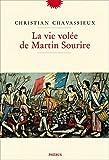 """Afficher """"La vie volée de Martin Sourire"""""""