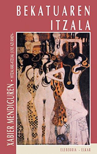 Bekatuaren itzala (Literatura Book 158) (Basque Edition) por Xabier Mendiguren Elizegi