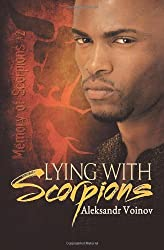 Lying with Scorpions: 2 (Memory of Scorpions) by Aleksandr Voinov (20-Jan-2014) Paperback