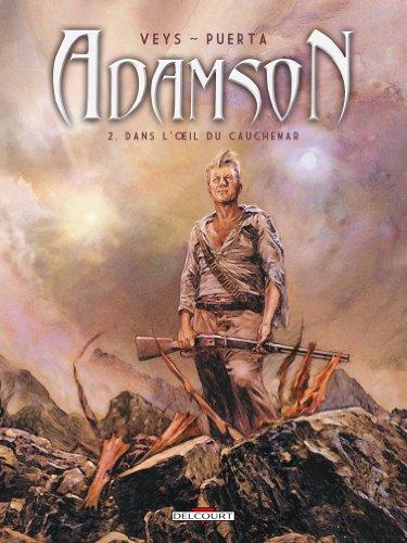 Adamson, Tome 2 : Dans l'oeil du cauchemar