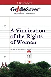 GradeSaver (TM) ClassicNotes: A Vindication of the Rights of Woman by Kristen Osborne (2012-04-05)