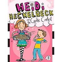 Heidi Heckelbeck and the Cookie Contest (Volume 3)