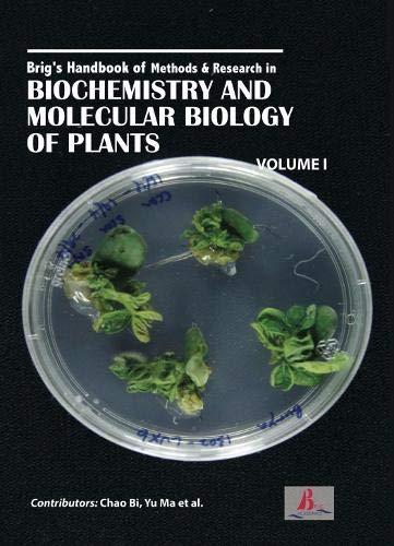 Brig's Handbook of Methods & Research in Biochemistry and Molecular Biology of Plants (2 Volumes) (Molecular Plant Biology)