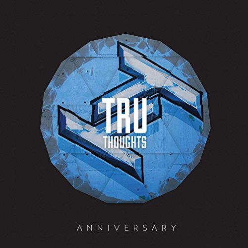 Tru Thoughts 15th Anniversary ...