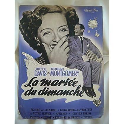 Dossier de presse de La mariée du dimanche (1948) – June Bride – 8 p - Film de Bretaigne Windust avec Bette Davis, Montgomery – Photos N&B + scénario + bios -affiches - Petit manque en bas