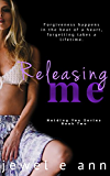 Releasing Me (Holding You Series Book 2) (English Edition)