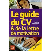 Le guide du CV et de la lettre de motivation de Isabelle Wackenheim ( 16 octobre 2014 )