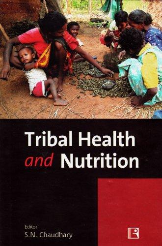 Tribal Health and Nutrition por S. N. Chaudhary