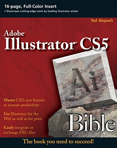 [(Illustrator CS5 Bible)] [By (author) Ted Alspach] published on (July, 2010) par Ted Alspach