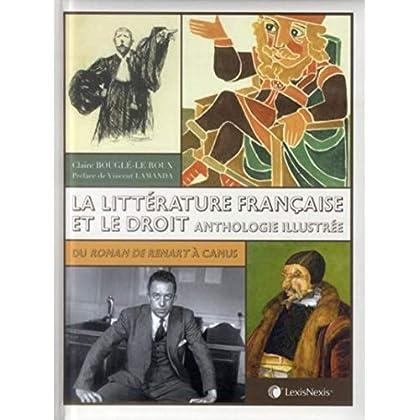 La littérature française et le droit,  Anthologie illustrée : Du roman de Renart à Camus