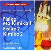Fisika eta Kimika 1. Fisika 2. Kimika 2 gida CD: Irakaskearen Gidak.