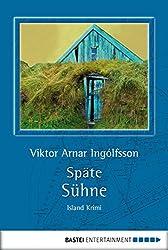 Späte Sühne: Island-Krimi (Allgemeine Reihe. Bastei Lübbe Taschenbücher) (German Edition)