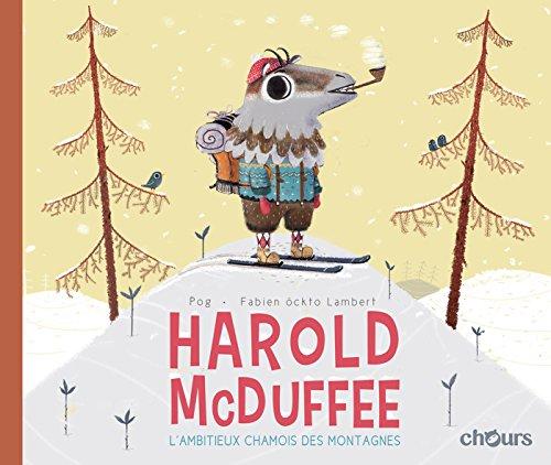 Harold Mcduffee, l'ambitieux Chamois des montagnes