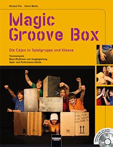 (Magic Groove Box: Die Cajon in Spielgruppe und Klasse. Trommelspiele - Basis-Rhythmen und Songbegleitung - Spiel- und Performance-Stücke. Inklusive CD+ mit Audio- und Videoaufnahmen)