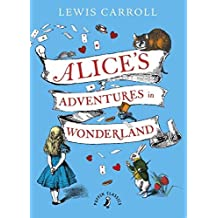 Alice's Adventure in Wonderland by Lewis Carroll (2015-07-14)