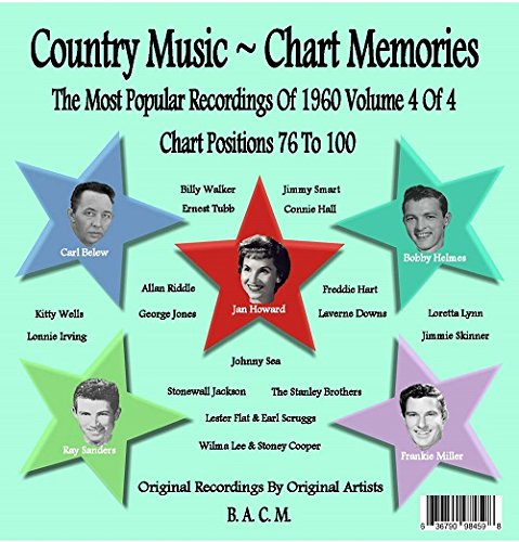 Country Music ~ Chart Memories: The Most Popular Recordings Of 1960 Vol. 4