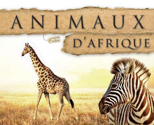Animaux d'Afrique par Philippe Poulet