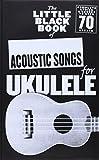 Little Black Songbook Of Acoustic Songs For Ukulele
