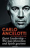Quiet Leadership - Wie man Menschen und Spiele gewinnt (German Edition)