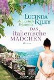 'Das italienische Mädchen' von Lucinda Riley