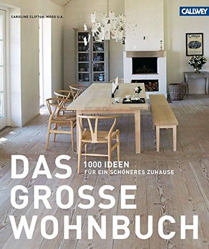 das-groe-wohnbuch-1000-ideen-fr-ein-schneres-zuhause