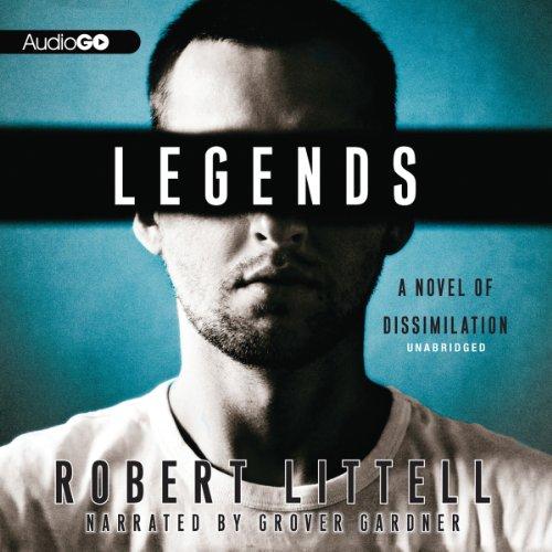 Legends: A Novel of Dissimilation