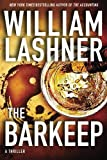 The Barkeep by Lashner, William (2014) Paperback