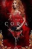 CORA by A.L. Hawke
