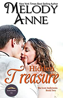 Hidden Treasure (The Lost Andersons - Book Two) (Billionaire Bachelors 9) (English Edition) von [Anne, Melody]