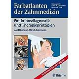 Band 12: Funktionsdiagnostik und Therapieprinzipien (Farbatlanten der Zahnmedizin)