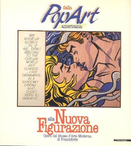 Dalla Pop Art americana alla Nuova Figurazione