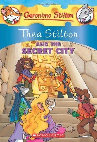Thea Stilton and the Secret City (Geronimo Stilton Special Edition) by Stilton, Thea (2010) Mass Market Paperback