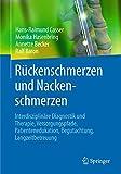 Image of Rückenschmerzen und Nackenschmerzen: Interdisziplinäre Diagnostik und Therapie, Versorgungspfade, Patientenedukation, Begutachtung, Langzeitbetreuung
