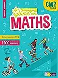 Maths CM2 Le nouveau rythme des maths : Manuel élève par domaines