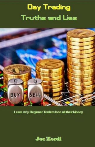 day-trading-truths-and-lies-learn-why-beginner-traders-lose-all-their-money