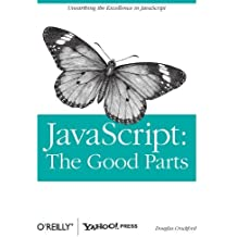 JavaScript: The Good Parts (Edition 1) by Douglas Crockford [Paperback(2008??]
