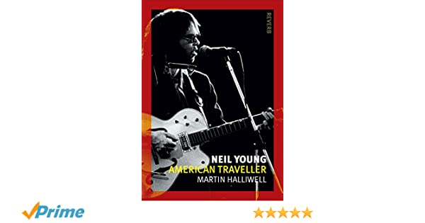 Neil Young American Traveller