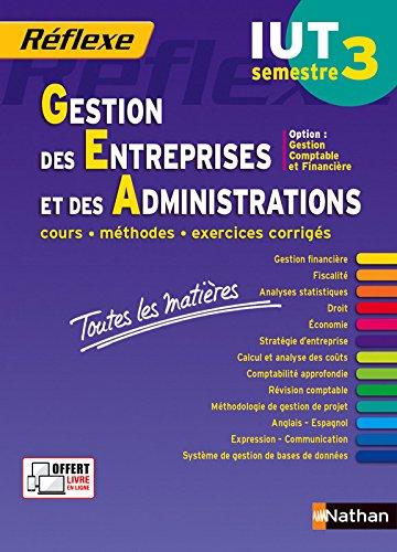 Toutes les matières IUT Gestion des Entreprises et des Administrations – Semestre 3 - Option CF par Nicolas Bernard