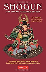 Shogun: The Life of Tokugawa Ieyasu (Tuttle Classics) by A. L. Sadler (2009-07-10)