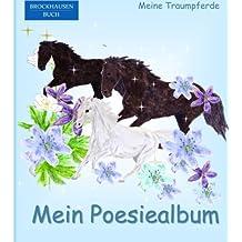BROCKHAUSEN: Mein Poesiealbum: Meine Traumpferde (Poesiealbum Grundschule)