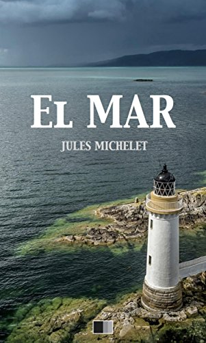 El Mar por Jules Michelet